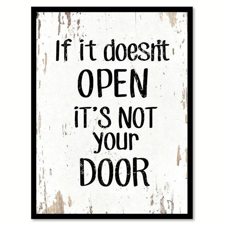 25 best door quotes on pinterest funny phrases hotmail for Door quotation