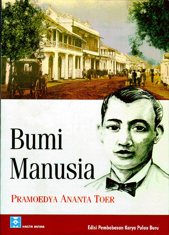Bumi Manusia (The Earth of All Mankind), Pramoedya Ananta Toer