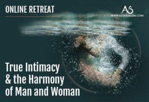 True Intimacy Online Retreat with Aisha Salem 17-19 Nov 2017
