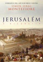 JERUSALÉM - Simon Sebag Montefiore - Companhia das Letras