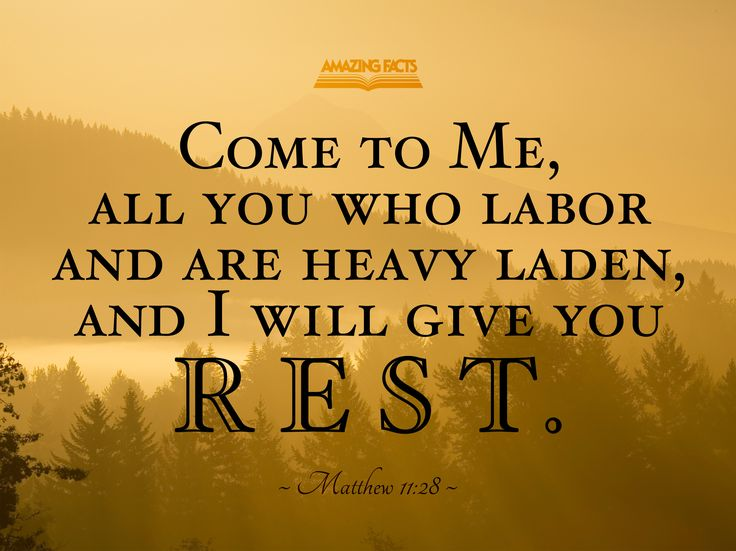 Labor Are Heavy And You You Will Laden Who I And Give Rest Me All Come