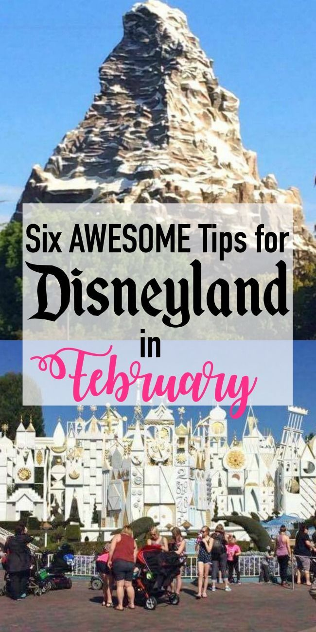 Six things to help you plan an awesome trip to Disneyland in February! disneyland in february, disneyland in february 2017, disneyland in february california, disneyland in february trips, disneyland in february outfit, disneyland in february valentines day, disneyland in february parks,