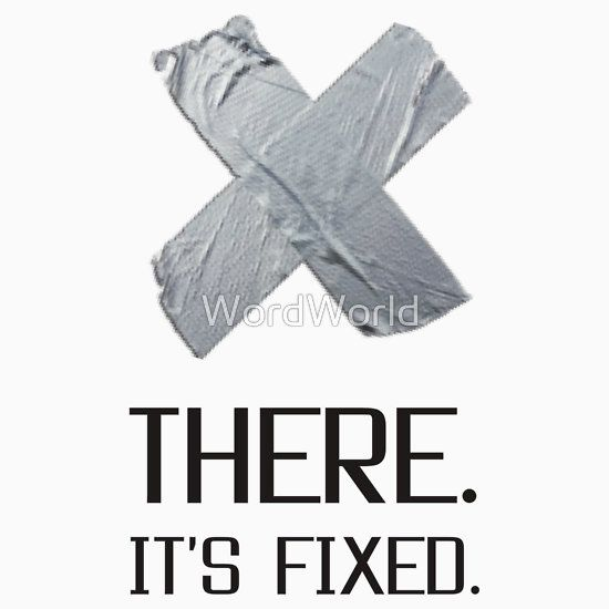 It is Fixed Broken Heart Duct Tape Funny