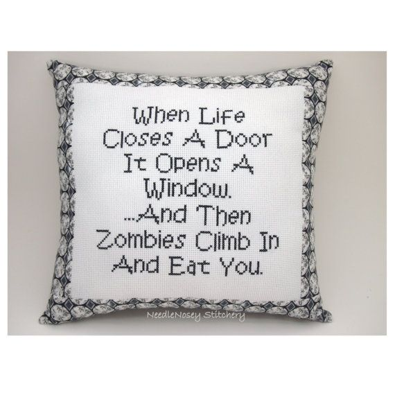 Cross Stitch Pillow Funny Quote, Black and White Pillow, Zombie Quote via Etsy