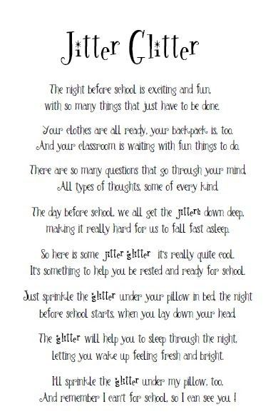 Many of you have asked about the Jitter Glitter poem.  I want to reiterate that I did not originate this poem, I simply took it off the inte...