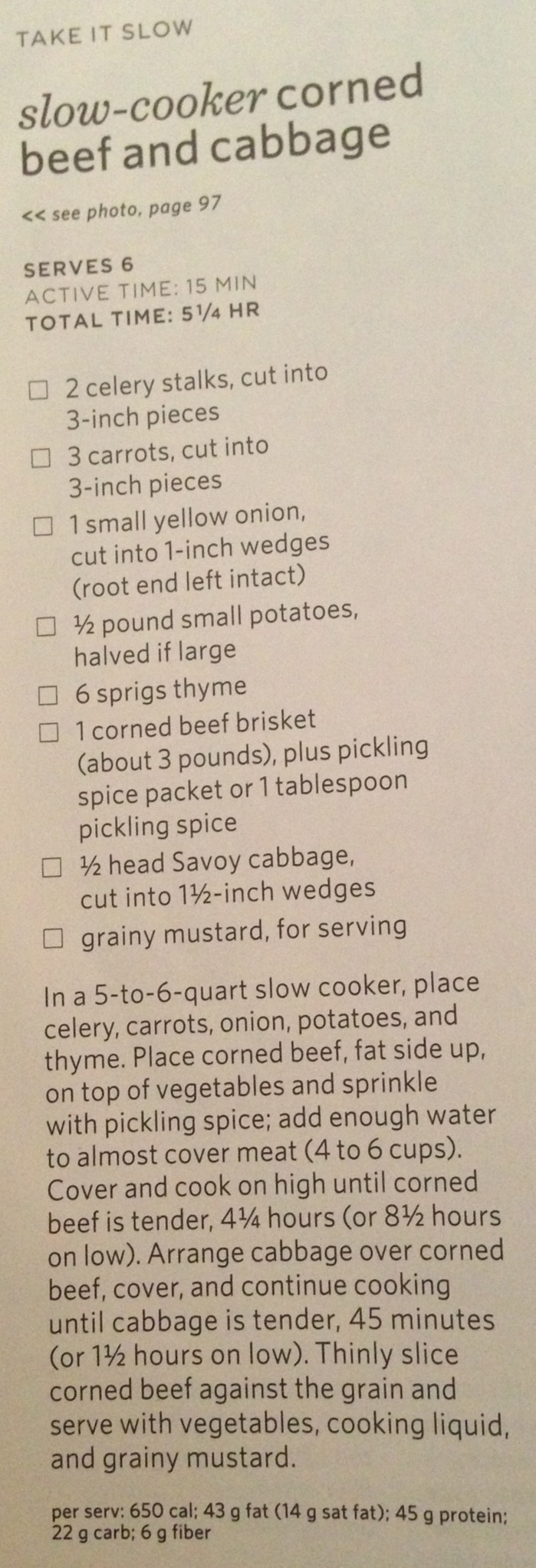 THIS IS MY GO-TO recipe-Crock pot Corned Beef & Cabbage. I use chicken broth as my liquid