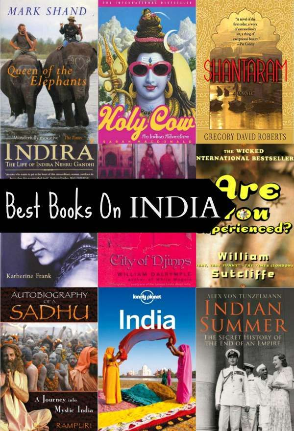Books to read before you visit India or to learn something about India. Books for Wanderlusters and travellers, armchair or actual.