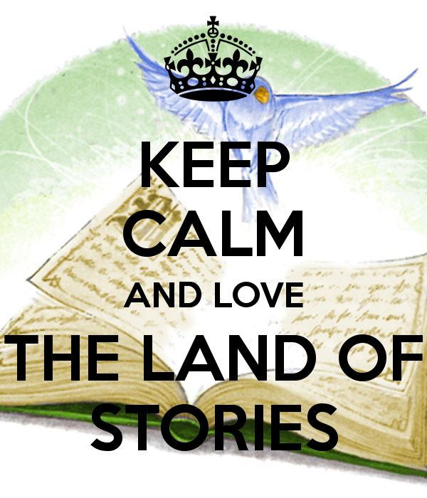 KEEP CALM AND LOVE THE LAND OF STORIES Poster | ALEAH | Keep Calm ...