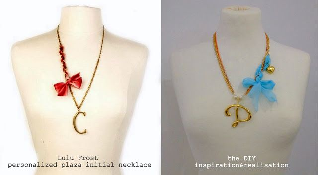 inspiration and realisation: DIY fashion blog: DIY Lulu Frost initial necklace