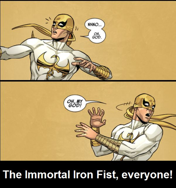 MARVEL - Danny Rand (Iron Fist) nope'n it the fuck up