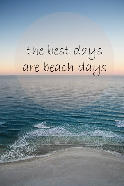 The Best Days are Beach Days. Florida Beach Vacation.