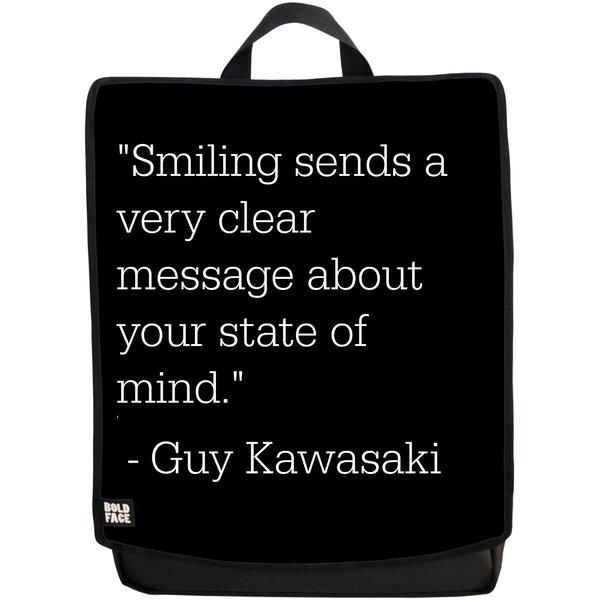 Smiling Sends a Very Clear Message About Your State of Mind (Guy Kawasaki) Backpack