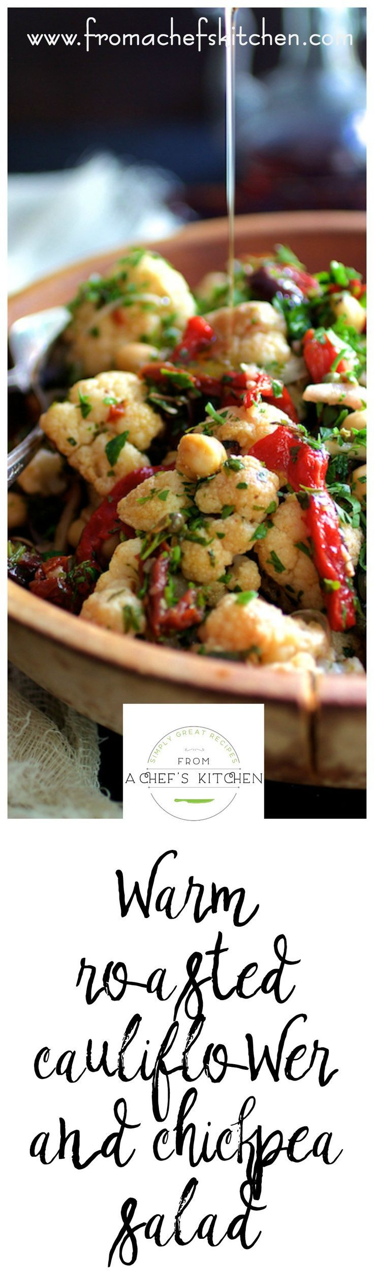 Warm Roasted Cauliflower and Chickpea Salad makes a great vegetarian main course salad for the perfect salad to pair with grilled meat, poultry and seafood.