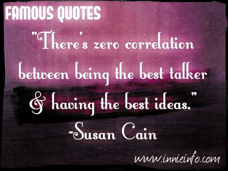Susan Cain Quote. For special requests, please email us at jessica@innieinfo.com or view our full collection at http://innieinfo.com/home/category/gallery © 2016 Innie Info