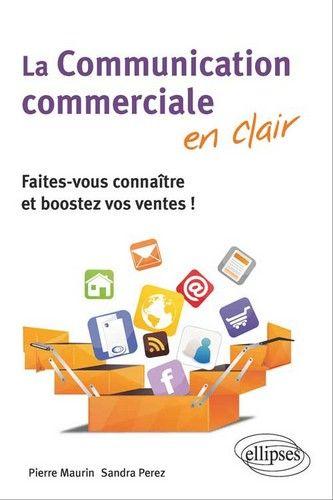 Co-auteur du livre La communication commerciale en clair, éditions Ellipses.