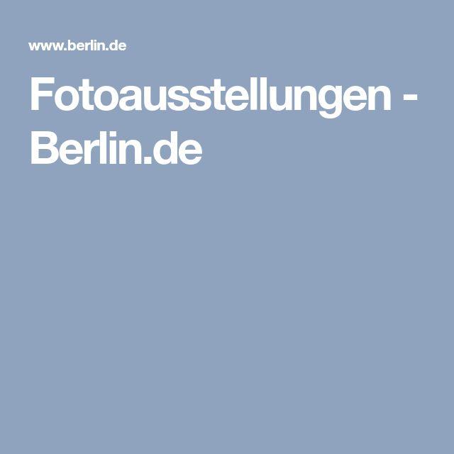 Fotoausstellungen - Berlin.de