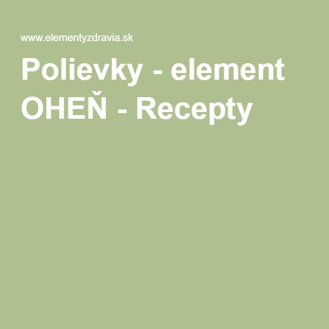 Polievky - element OHEŇ - Recepty