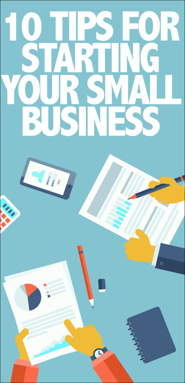 10 Tips for Starting Your Small Business. Stuff you need to know! Self Employment Entrepreneur, Small business