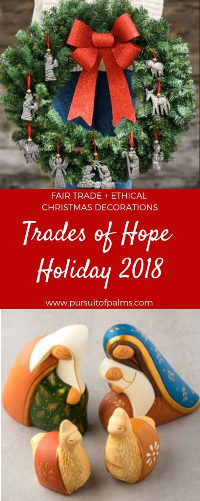 Trades of Hope Holiday Collection 2018 | HOLIDAY + CHRISTMAS GIFTS AND DECOR  | FAIR TRADE + ETHICAL + SUSTAINABLE | Fair trade, Christmas gifts, Holiday - Trades Of Hope Holiday Collection 2018 HOLIDAY + CHRISTMAS GIFTS