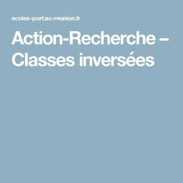 Action-Recherche – Classes inversées