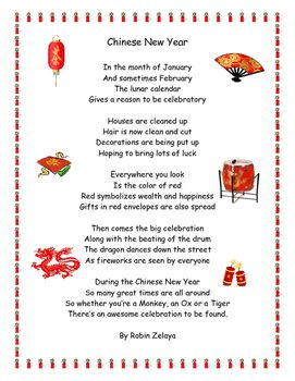 This is a fun, rhyming poem about Chinese New Year.  It talks about some of the different things that go with the celebration.  This poem can be used as a kick off for discussion or a poem of the month. Poem can also used for fluency practice. Enjoy!!