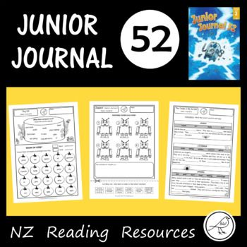 Activity sheets for Junior Journal 52 for your classroom reading programme. This resource will save you hours of time! A worksheet for every item in the journal (2 stories, 2 articles and 1 poem) * Ordering events. * Code breaking. * Compound words. *