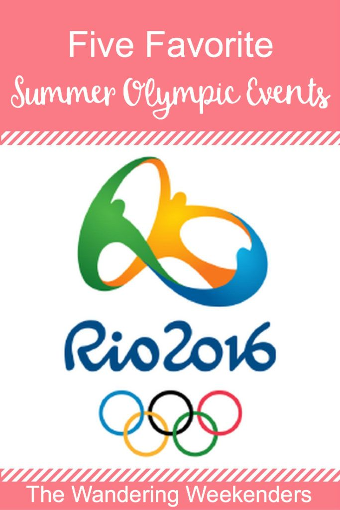 Five Favorite Summer Olympic Events http://www.wanderingweekenders.com/2016/08/05/five-favorite-summer-olympic-events/