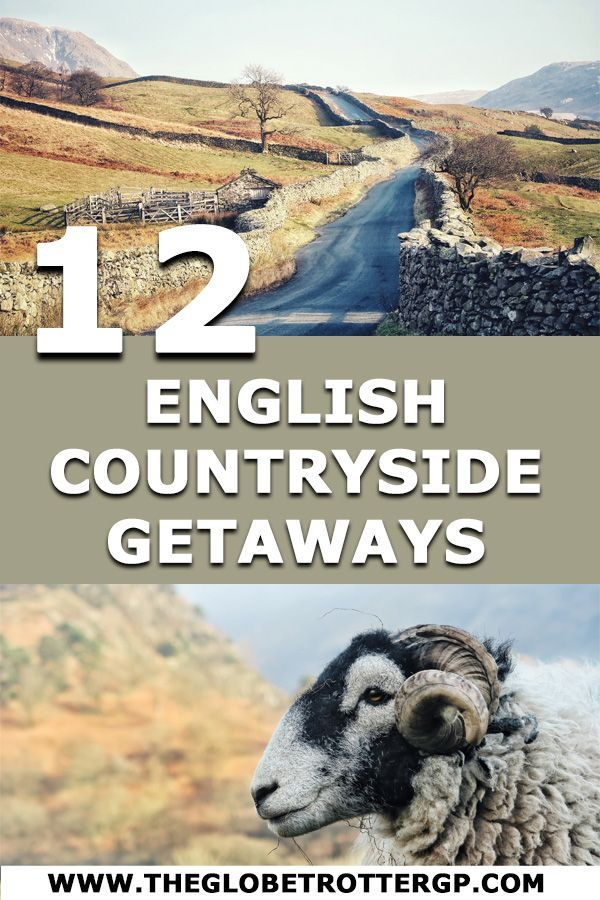 12 Beautiful English Countryside Getaways to Enjoy in 2019