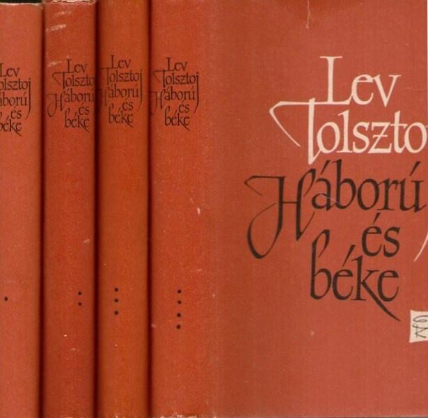 Lev Tolsztoj: Háború és Béke  (Leo Tolstoy: War and Peace)