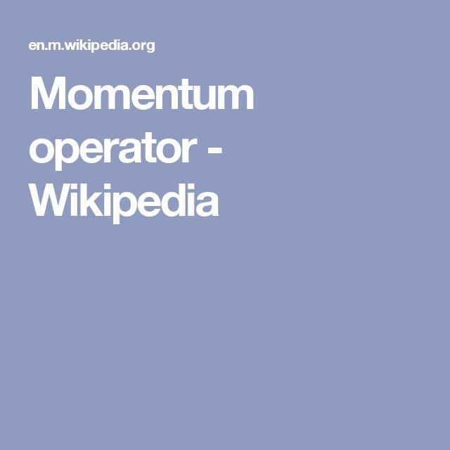 Momentum operator - Wikipedia