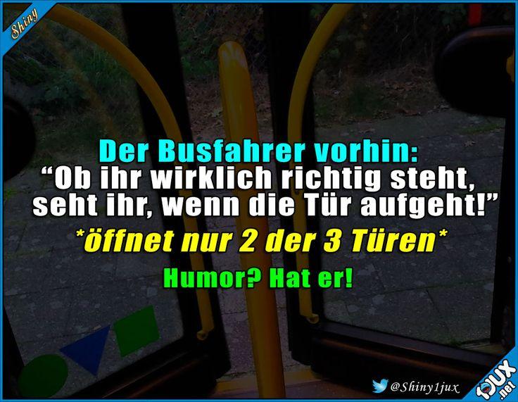 Spaß mit defekter Tür :) #Busfahrer #Humor #lustigeBilder #Sprüche #Jodel