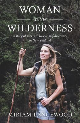 This inspirational story of adventure and bravery tells how one woman learned to dig deep and push the boundaries in order to discover what really matters in life... Miriam is a young Dutch woman living a primitive, nomadic life in the heart of the mountains with her New Zealand husband. She lives simply in a tent or hut, and survives by hunting wild animals and foraging edible plants,....