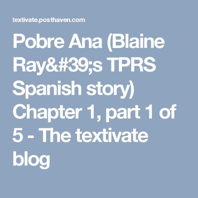 32 best TPRS: Pobre Ana (Nivel 1) images on Pinterest | Spanish ...