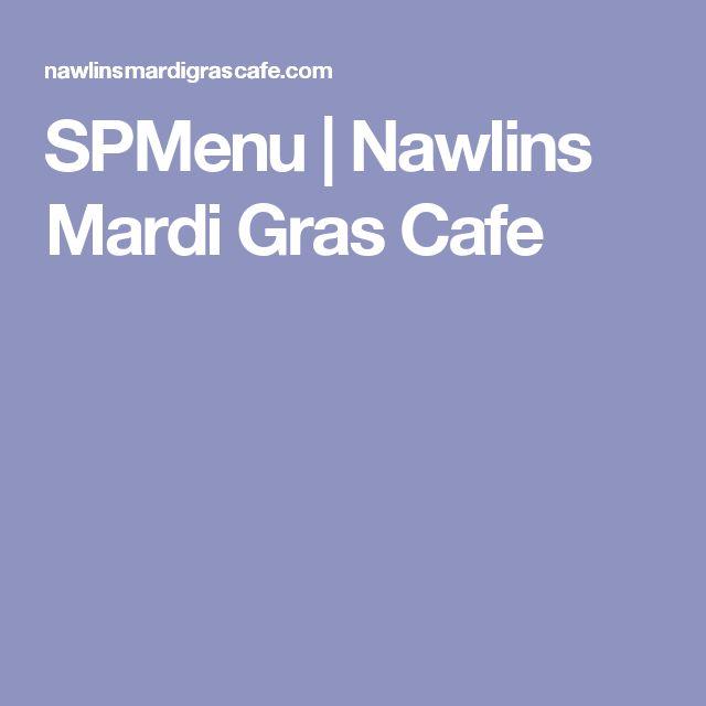 SPMenu | Nawlins Mardi Gras Cafe