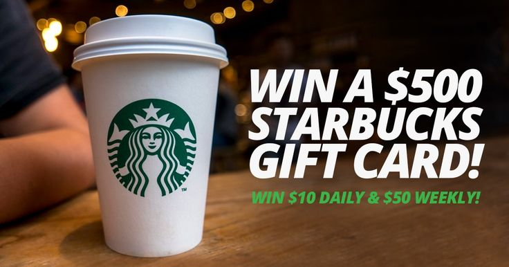 Win a $10, $50 or $500 Starbucks Gift Card