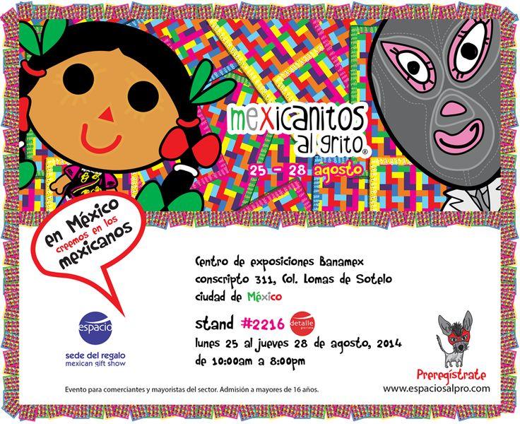 Mexicanitos al grito en Expo Espacio.  Del 25 al 28 de agosto en Centro Banamex.