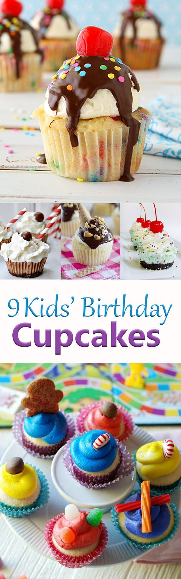 9 Birthday Cupcakes for Kids Sundae cupcakes, cactus cupcakes, Candy Land cupcakes, spider cupcakes, and more!