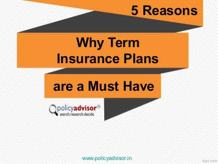 5 Reasons Why Term Insurance Plans are a Must Have