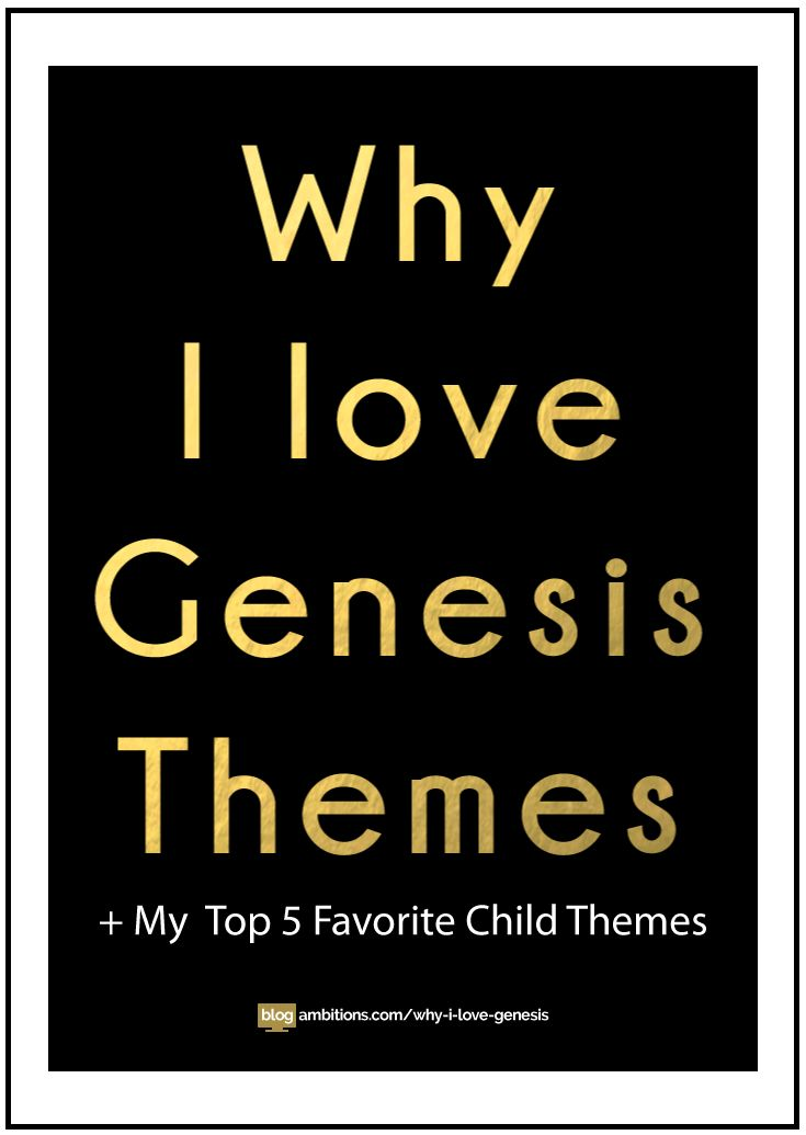 Wondering why pay for a WordPress theme? Read Why I love Genesis, plus my top 5 favorite child themes!