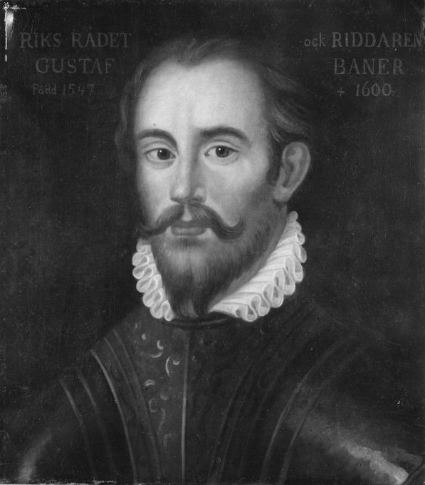 Gustaf Axelsson Banér, 1547-1600