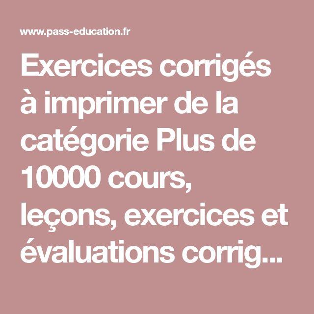 Exercices corrigés à imprimer de la catégorie Plus de ...