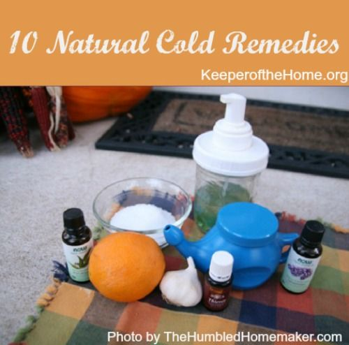 10+ Natural Cold Remedies - Keeper of the Home