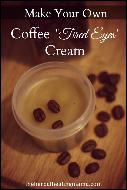 """Make Your Own ~ Coffee """"Tired Eyes"""" Cream. 