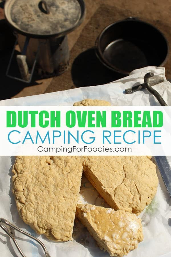 Dutch Oven Bread Camping Recipe, No Yeast Required ...