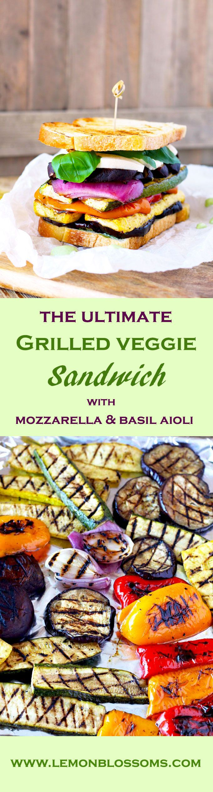 Loaded with marinated grilled vegetables, fresh mozzarella and a super flavorful and easy to make basil aioli. The Ultimate Grilled Veggie Sandwich is a great vegetarian option that is healthy, filling and delicious. Trust me even meat lovers will love this sandwich!! via @https://www.pinterest.com/lmnblossoms/
