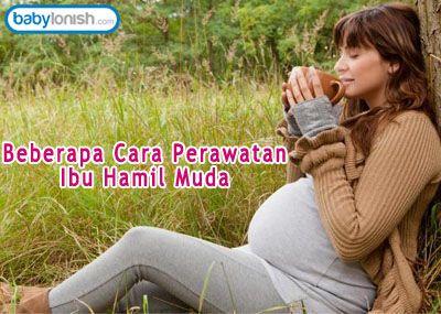Perawatan Ibu hamil muda sangat dibutuhkan informasinya terutama oleh para calon ibu. Informasi tersebut dapat mencakup banyak hal, misalnya contoh adanya keluhan ketika hamil muda, beberapa cara menjaga kesehatannya dan sebagainya. Seorang wanita yang mengalami hamil muda, tentunya membutuhkan perhatian khusus. Perhatian tersebut dapat dilakukan oleh suami, nenek ataupun keluarga lainnya.  http://www.babylonish.com/blog/2016/05/beberapa-cara-perawatan-ibu-hamil-muda-2