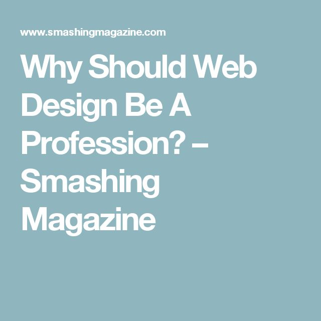 Why Should Web Design Be A Profession? – Smashing Magazine