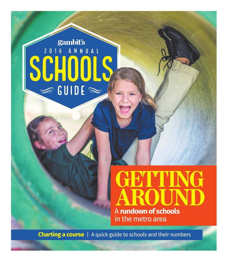 Gambit's 2016 Annual Schools Guide  A guide to New Orleans-area schools, with prices, class sizes, student-teacher ratios, specialties and more