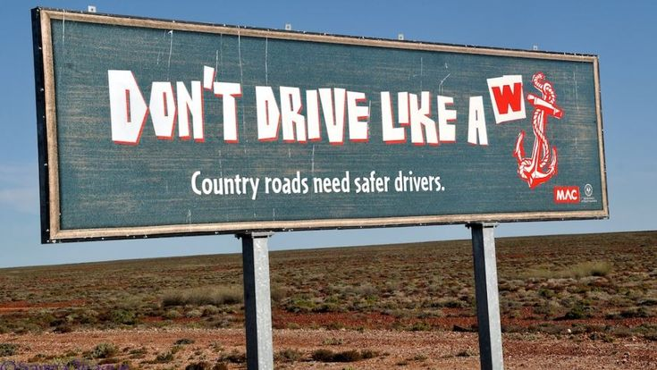 funny road signs | ... rejects complaints about offensive road safety signs | News.com.au
