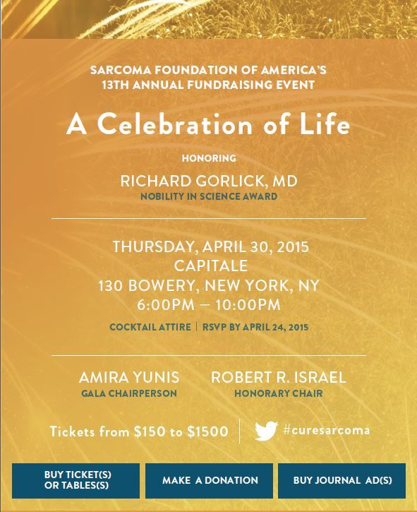 Join us for the 13th Annual Fundraising Gala, A Celebration of Life, on April 30 from 6-10pm at Capitale in NYC. Tickets include food & beverage tastings, live entertainment, silent auction, and more. Proceeds benefit #sarcoma research and patient advocacy. For more info, visit: http://www.curesarcoma.org/events/a-celebration-of-life/.
